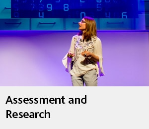 Assessment and research