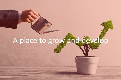 A place to grow and develop.