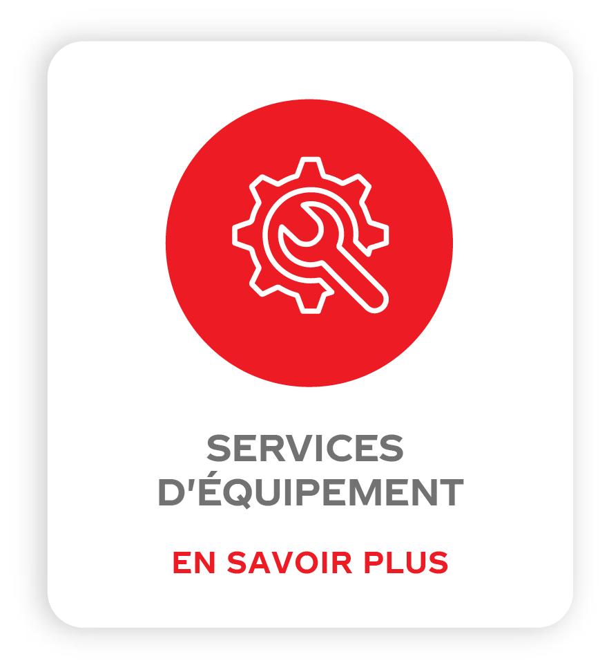 SERVICES D'ÉQUIPEMENT