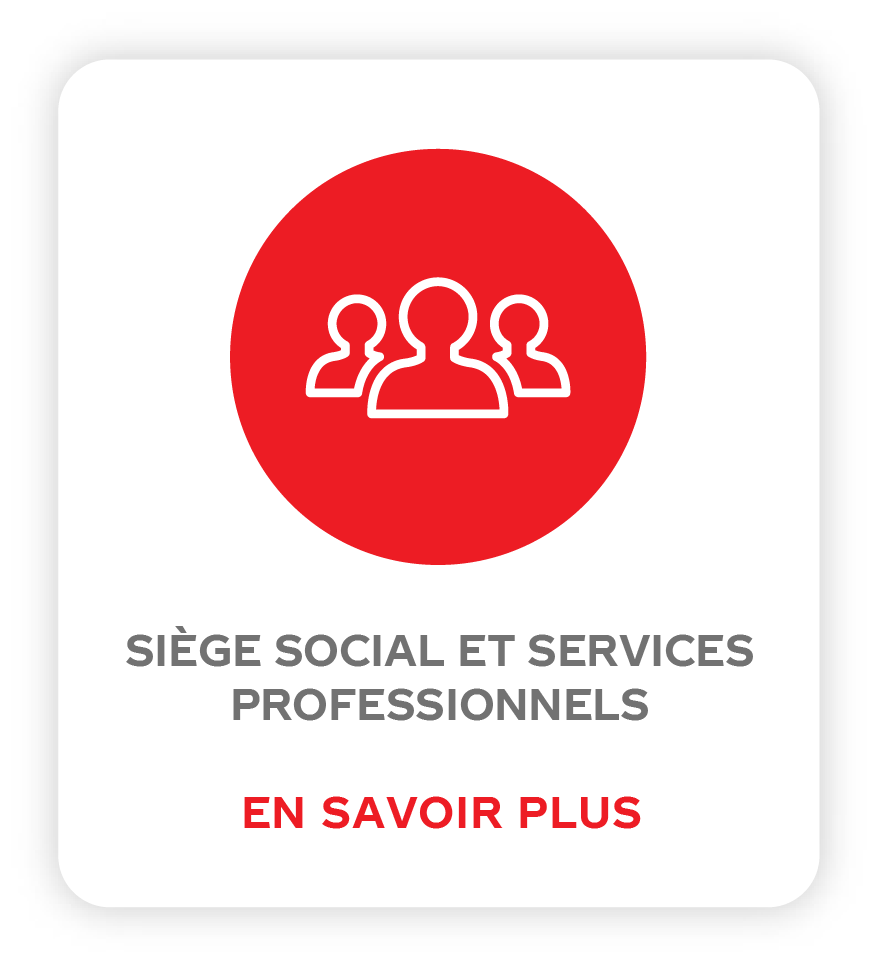 SIÈGE SOCIAL ET SERVICES PROFESSIONNELS