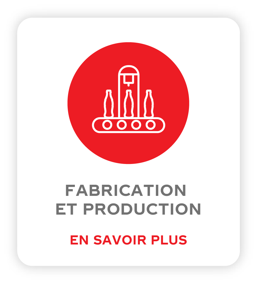 FABRICATION ET PRODUCTION