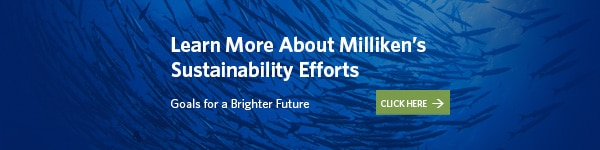 Learn more about Milliken's sustainability efforts