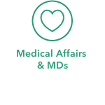 Medical Affairs & MDs