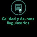 Calidad y Asuntos Regulatorios