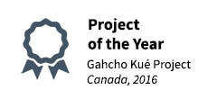 2016 Project of the Year - Gahcho Kue